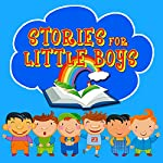 Stories for Little Boys | Mike Bennett,Roger William Wade