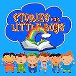 Stories for Little Boys | Mike Bennett,Roger William Wade