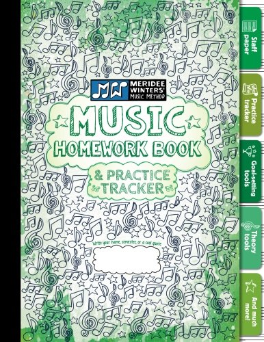Meridee Winters Music Method Music Homework Book And Practice Tracker For Kids Or Adults, Staff Paper, Manuscript Paper, Theory Tools, Practice ... Journal: Green (8.5x11) (72 Pages) (Volume 4)