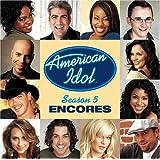 American Idol 5 Finalists: Encores