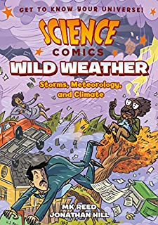 Book Cover: Science Comics: Wild Weather: Storms, Meteorology, and Climate