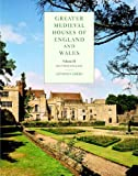 Greater Medieval Houses of England and Wales, 1300–1500: Volume 3, Southern England: Southern England v. 3