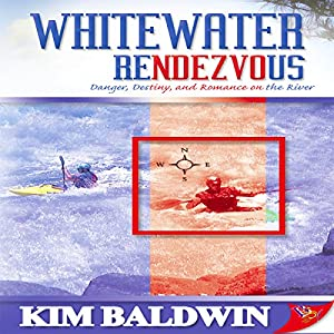 Whitewater Rendezvous Hörbuch