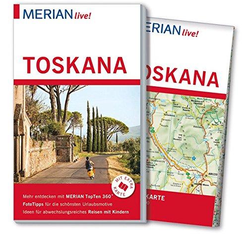 MERIAN live! Reiseführer Toskana: Mit Extra-Karte zum Herausnehmen