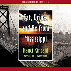 Eat, Drink and Be from Mississippi