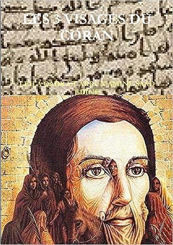 Les 3 Visages Du Coran: Amazon.es: Leila Qadr Et Arrun Amine Saad ...