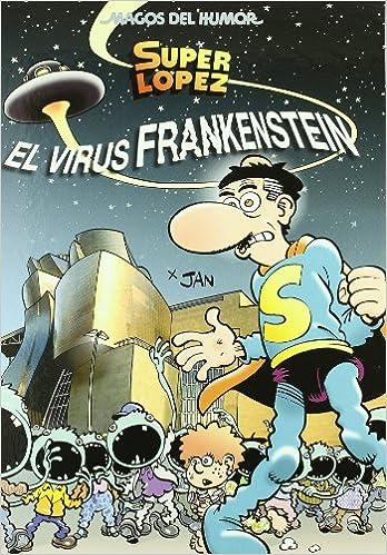 EL VIRUS FRANKENSTEIN (MAGOS DEL HUMOR OTRO)