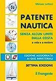 Patente nautica senza alcun limite dalla costa. Vela e a motore