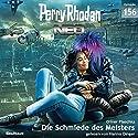 Die Schmiede des Meisters (Perry Rhodan NEO 156) Hörbuch von Oliver Plaschka Gesprochen von: Hanno Dinger