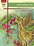 Joyful Christmas Solos: 11 Piano Arrangements of Favorite Carols (Sacred Performer Collections)