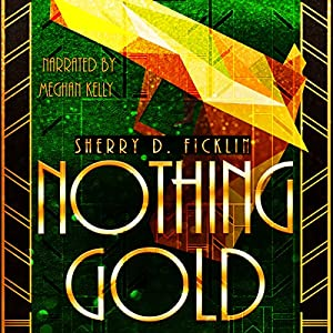 Nothing Gold Audiobook