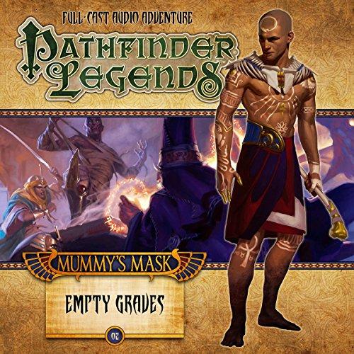 Pathfinder Legends - Mummy's Mask - Empty Graves
