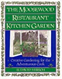 The Moosewood Restaurant Kitchen Garden, David Hirsch, 0671692399