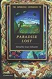 The Cambridge Companion to Paradise Lost (Cambridge Companions to Literature)