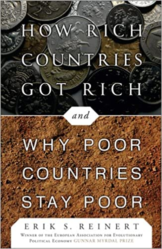 How Rich Countries Got Rich And Why Poor Countries Stay Poor - Rich countries and poor countries