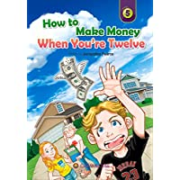 How to Make Money When You're Twelve