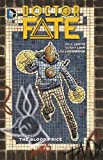 Doctor Fate Vol. 1: The Blood Price