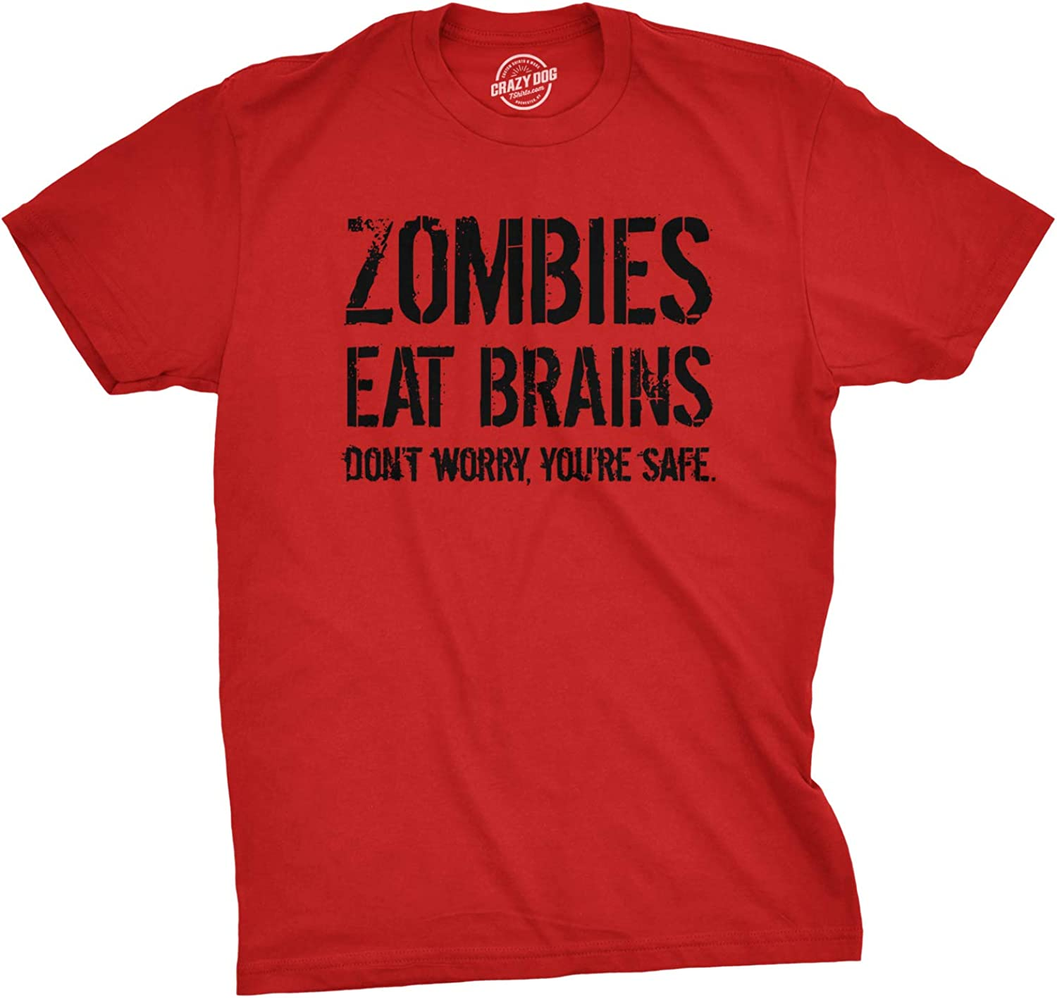 Mens Zombies Eat Brains So You're Safe Funny T Shirt Sarcastic Humor Halloween
