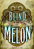 Blind Melon: Live at the Metro - September 27, 1995