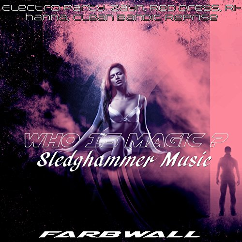 Who Is Magic - Sledghammer Mus...