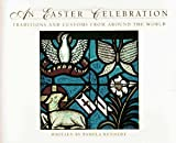 An Easter Celebration, Pamela Kennedy, 0824985060