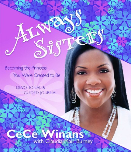 Search : Always Sisters: Becoming the Princess You Were Created to Be