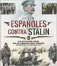 Atlas ilustrado españoles contra Stalin: Amazon.es