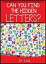 Can You Find the Hidden Letters? (Can You Find Books Book 9)