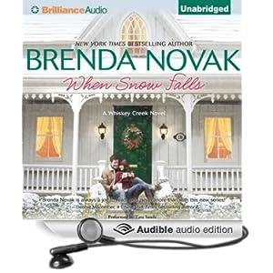 When Snow Falls (Whiskey Creek Series) Brenda Novak and Tara Sands