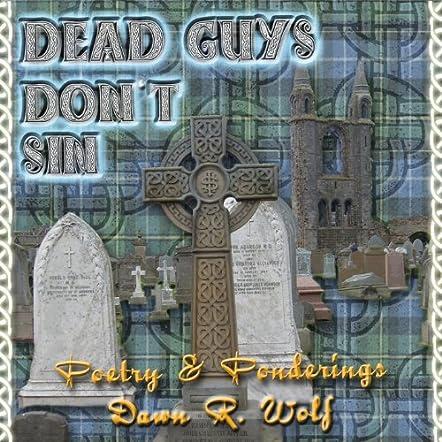 Dead Guys Don't Sin