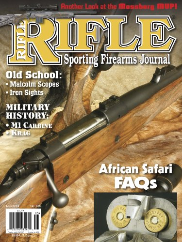 Rifle Magazine - May 2013 - Issue Number 268 - 375 Ruger Rifle