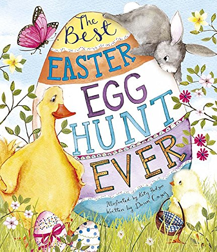 Best Easter Egg Hunt Ever! (Picture Book) (Best Friendship Poems Ever)