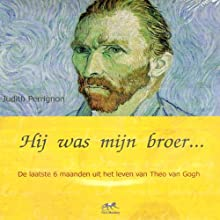 Hij was mijn broer [He Was My Brother] Audiobook by Judith Perrignon Narrated by Lieneke Dijkzeul
