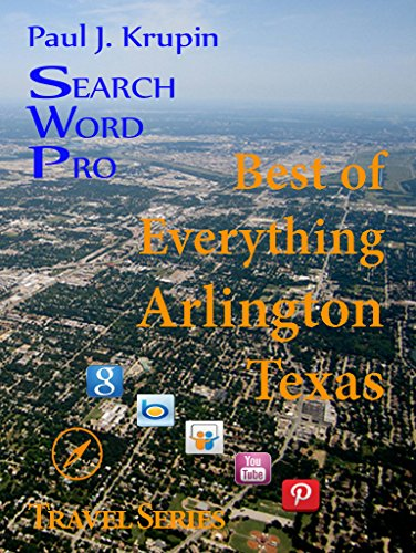 Arlington, TX – The Best of Everything - Search Word Pro (Travel - Parks Tx Arlington
