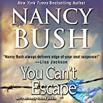 You Can't Escape | Nancy Bush