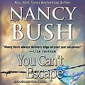 You Can't Escape | Nancy Bush