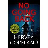 No Going Back (Matt Brunner Series Book 2)