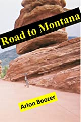 Road To Montana (Averal Saunders Book 2) Kindle Edition