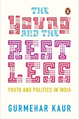 The Young and the Restless: Youth and Politics in India Paperback