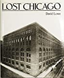 Lost Chicago, David Lowe, 0517468883
