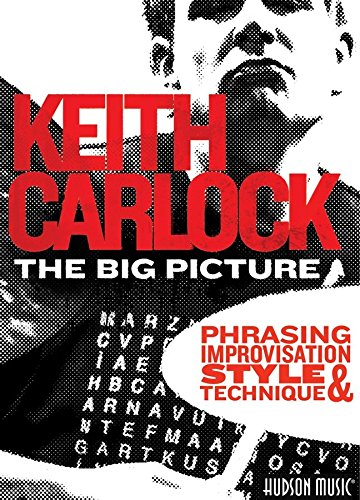 Keith Carlock: The Big Picture [Instant Access]