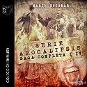 Apocalipsis Saga completa [The Complete Apocalypse Saga] Audiobook by Mario Escobar Narrated by  uncredited