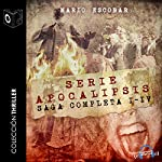 Apocalipsis Saga completa [The Complete Apocalypse Saga] | Mario Escobar
