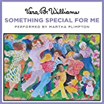 Something Special for Me | Vera B. Williams