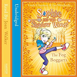 Sophie and the Shadow Woods (4) – THE FOG BOGGARTS
