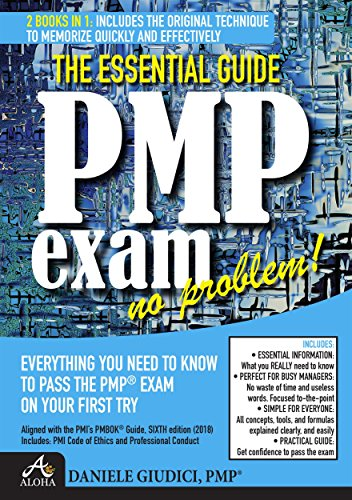 PMP exam no problem!: Everything you need to know to pass the PMP® Exam on your first try. Aligned with PMbok Sixth Edition