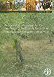 img - for Policy Support Guidelines For The Promotion Of Sustainable Production Intensification And Ecosystems Services: FAO Integrated Crop Management No. 19 (Integrated Crop Management Series) book / textbook / text book