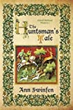 The Huntsman's Tale (Oxford Medieval Mysteries) (Volume 3)