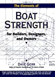 : The Elements of Boat Strength: For Builders, Designers, and Owners