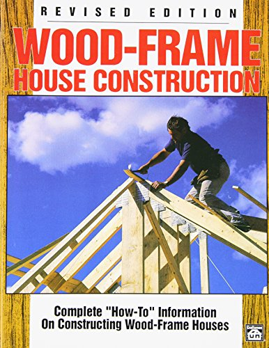 Wood-Frame House Construction: Complete